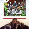 The Young Werewolves: Hollywood