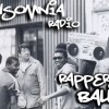 Insomnia Radio #157: Rappers Ball