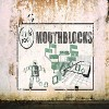 Mouthblocks: Put 'em Together (feat. BNice)