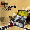 John Brown's Body: Give Yourself Over
