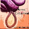 Arms Entwined: Suicide Bomb