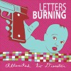 Letters Burning: Strip Me Down