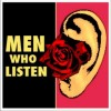 Men Who Listen: Pay Me No Mind