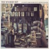 The Wooden Sky: Something Hiding For Us in the Night