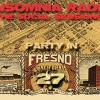 IR: The SoCal Sessions #27 – Party in Fresno