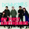 My First Earthquake: Cool in the Cool Way