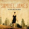 Samuel James: Cryin' Blind
