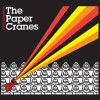 The Paper Cranes: Chivalry's Dead