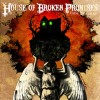 House of Broken Promises: The Hurt (Paid My Dues)