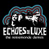 Echoes de Luxe: The Ride
