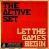 The Active Set: Let The Games Begin