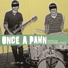 Once a Pawn: Waiting