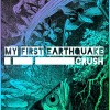 My First Earthquake: Neon for You