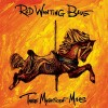 Red Wanting Blue: Where You Wanna Go