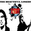 The Beautiful Losers: Sister Lately
