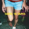 Tapes 'n Tapes: Freak Out