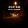 Lorenzo's Music: Just Had To Let You Know