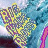 Big Wave Riders: Big Sound