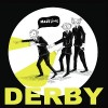 Derby: Don't Believe In You