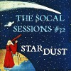 IR: The SoCal Sessions #32 – Stardust