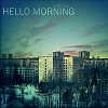 Hello Morning: The Fear