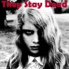They Stay Dead: Darkness