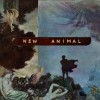 New Animal: All I Want Is Gone