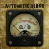 Automatic Black: No Matter What