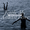 Faith, My Atheist Love: Sweet Fear