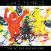 Luke Temple: How Could I Lie