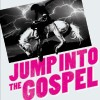 Jump Into the Gospel: Photovoltaic