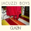 Jacuzzi Boys: Cool Vapors