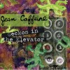Jean Caffeine: Jane Rearranged