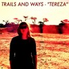 Trails and Ways: Tereza