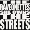 The Raveonettes: She Owns The Streets