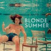 Blonde Summer: Robots on Command