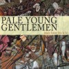 Pale Young Gentlemen: The Crook of My Good Arm