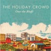 The Holiday Crowd: Sick Days