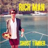 Shout Timber: Rich Man (Radio edit)