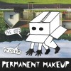 Permanent Makeup: Not a Riot