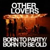 Other Lovers: New