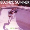 Blonde Summer: High Times