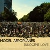 Model Aeroplanes: Innocent Love