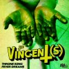 The Vincents: Throne Song