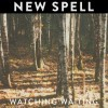 New Spell: Watching Waiting