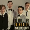 Double Lined Minority: White Flag