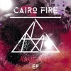 Cairo Fire: I Like It