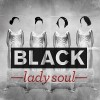 Black Lady Soul: The Fall