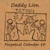 Daddy Lion: Perpetual Flower