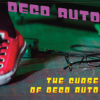 Deco Auto: Such a Bother
